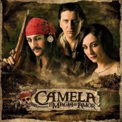 """Camela """" La magia del amor """""""