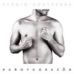 """Sergio Contreras """" Puño y corazón """""""