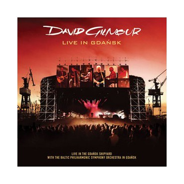 "David Gilmour "" Live in Gdansk """