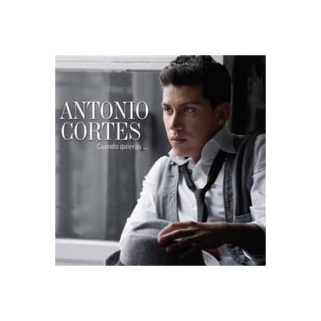 """Antonio Cortes """" Cuando quieras..."""""""