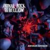 "Primal Rock Rebellion "" Awoken broken """