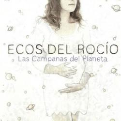 """Ecos del Rocío """" Las campanas del planeta """""""