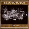"""Iguana Tango """" En vivo...y coleando """""""