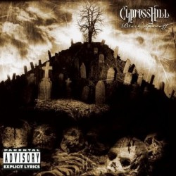 "Cypress Hill "" Black sunday """