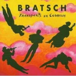"""Bratsch """" Transports en Commun """""""
