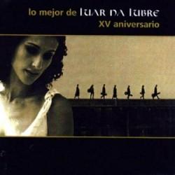 """Luar Na Lubre """" Lo mejor de-XV Aniversario """""""