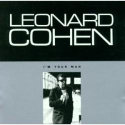 "Leonard Cohen "" I'm your man """