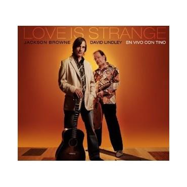 """Jackson Browne """" Love is strange, en vivo con Tino """""""
