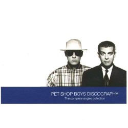 "Pet Shop Boys "" Discography-The Complete Singles Collection """