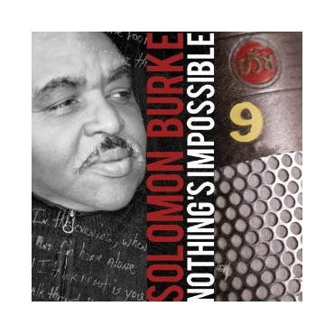 """Solomon Burke """" Nothing's impossible """""""