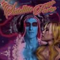 """Perry Farrell's Satellite Party """" Ultra Payloaded """""""