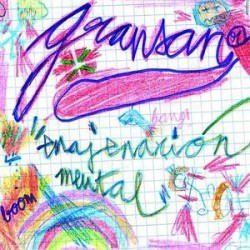 "Gransan "" Enajenación mental """