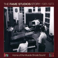 The Fame Studios Story 1961-1973 V/A