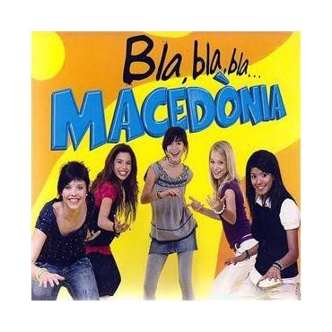 """Macedònia """" Bla, Bla, Bla... """""""