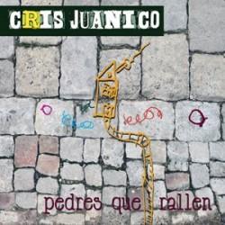 """Cris Juanico """" Pedres que rallen """""""