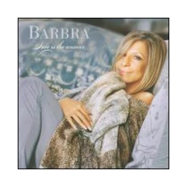 "Barbra Streisand "" Love is the answer """