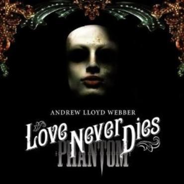 """Andrew Lloyd Webber """" Love never dies """""""
