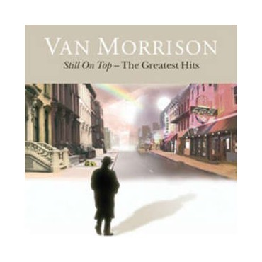 "Van Morrison "" Still on top-The greatest hits """