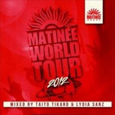 Matinée World Tour 2012 V/A