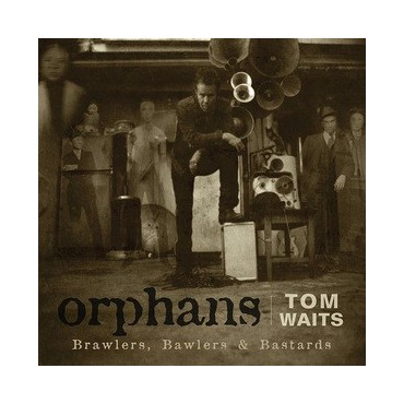 "Tom Waits "" Orphans """