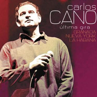 """Carlos Cano """" Última gira-Granada Nueva York La Habana """""""