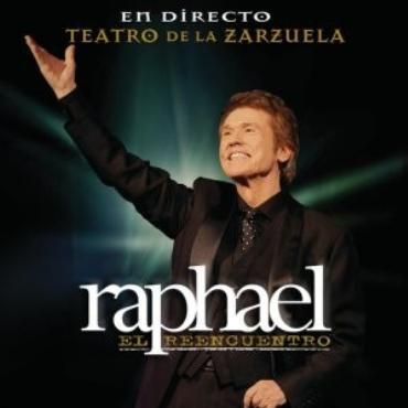"""Raphael """" El Reencuentro-En directo Teatro de la Zarzuela """""""