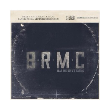 "Black Rebel Motorcycle Club "" Beat the devil's tattoo """