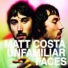 """Matt Costa """" Unfamiliar faces """""""