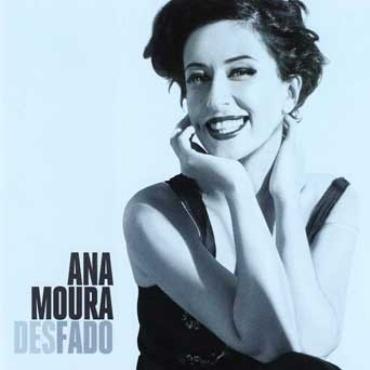 """Ana Moura """" Desfado """""""
