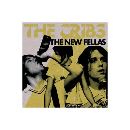 "The Cribs "" The new fellas """