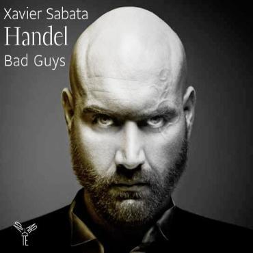"Xavier Sabata "" Bad guys-Handel """