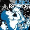 """Justice """" Escapades """""""