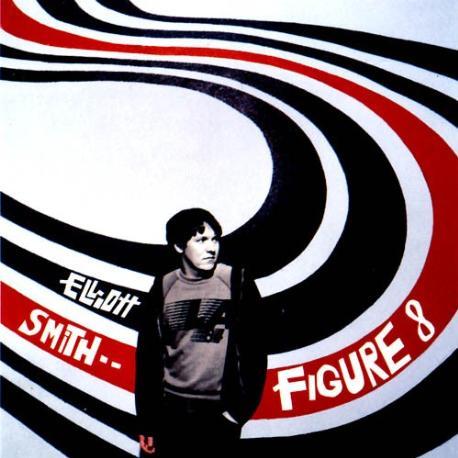 """Elliott Smith """" Figure 8 """""""