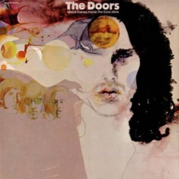 "Doors "" Weird scenes inside the gold mine """