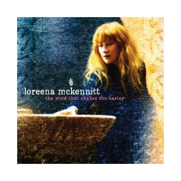 "Loreena McKennitt "" The Wind That Shakes The Barley """
