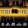 """Living Loud """" Living Loud """""""