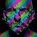 "Sven Vath "" In the mix-The sound of the 16th season """