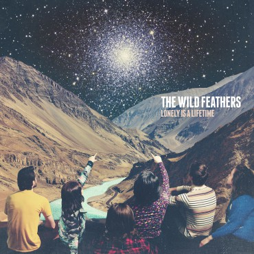 """Wild Feathers """" Lonely is a lifetime """""""
