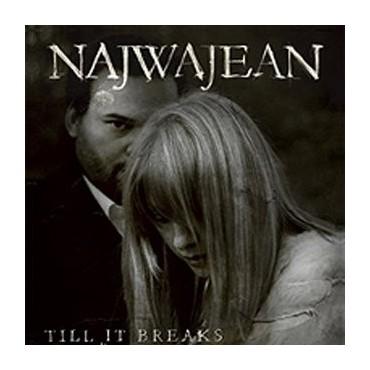 """NajwaJean """" Till It Breaks """""""