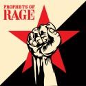 """Prophets of rage """" Prophets of rage """""""