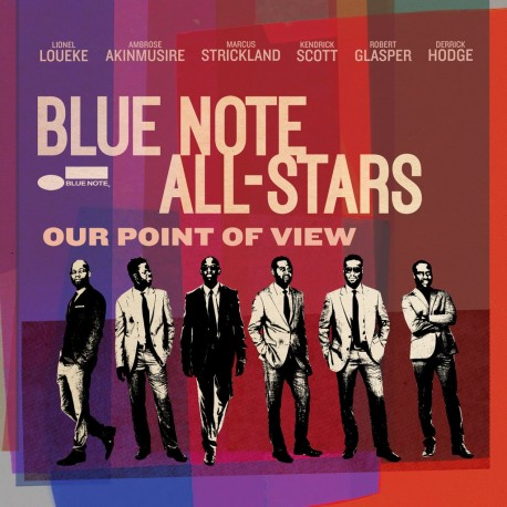 "Blue note all-stars "" Our point of view """