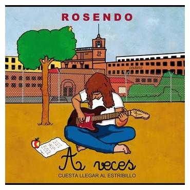 """Rosendo """" A veces cuesta llegar al estribillo """""""