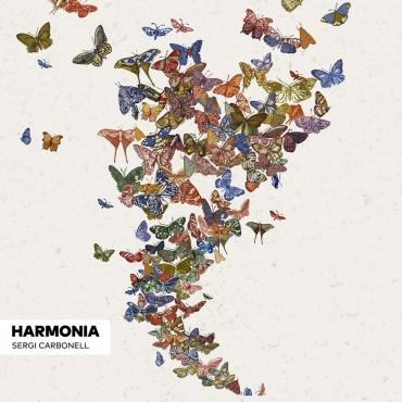 """Sergi Carbonell """" Harmonia """""""