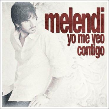 """Melendi """" Yo me veo contigo """""""