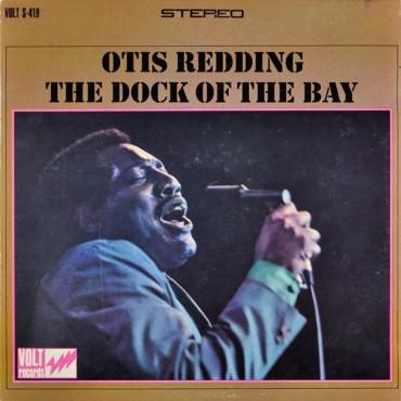 """Otis Redding """" The dock of the bay """""""