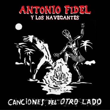 """Antonio Fidel y los navegantes """" Canciones del otro lado """""""