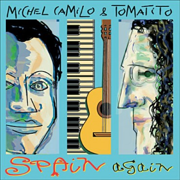 "Michel Camilo & Tomatito "" Spain again """