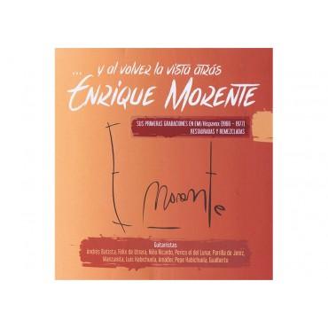 """Enrique Morente """" Y al volver la vista atrás """""""