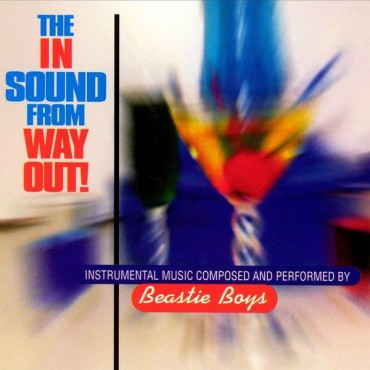 "Beastie Boys "" The in sound from way out! """