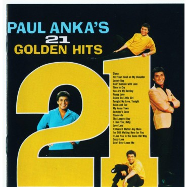 "Paul Anka "" 21 golden hits """